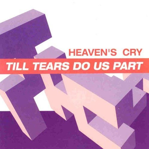 FREE DOWNLOAD - Heaven's Cry - Till Tears Do Us Part (Braam Alberts Rework)