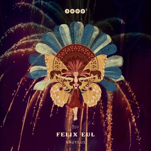 """Out Now - 3000Grad059 """"FELIX EUL"""" - Nautilus EP"""