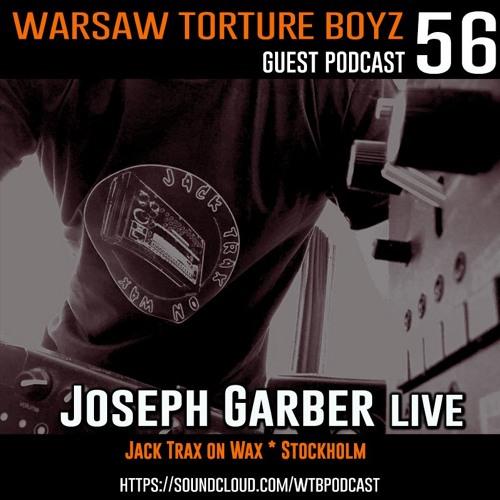 WTB Podcast #56 By Joseph Garber live
