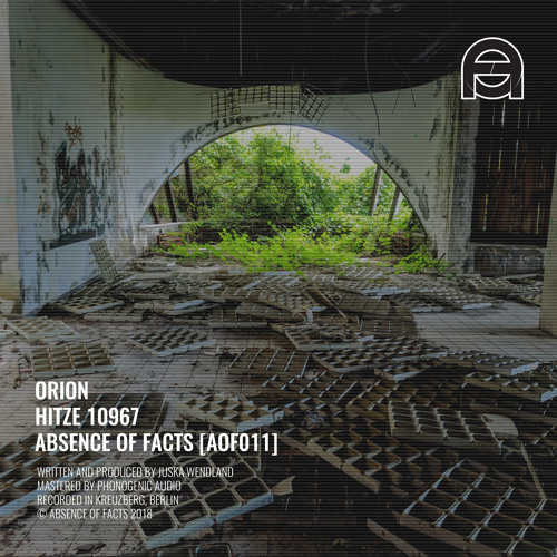 Orion - Hitze 10967 (Original mix) [Absence of Facts]