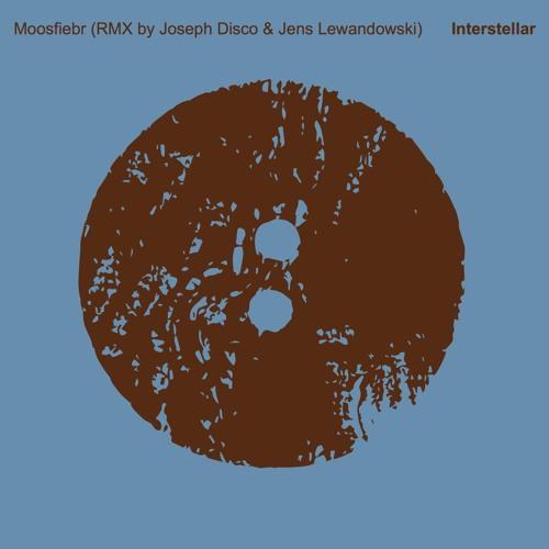 Moosfiebr - Interstellar