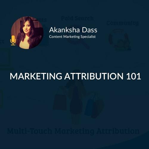 Marketing Attribution 101