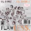 Lil Sauce - Flawless (ft Lil Swurvie)