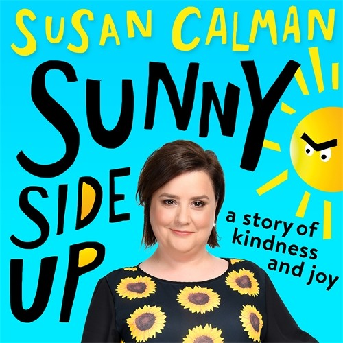 A brief introduction and recap from Susan Calman, from the SUNNY SIDE UP audiobook