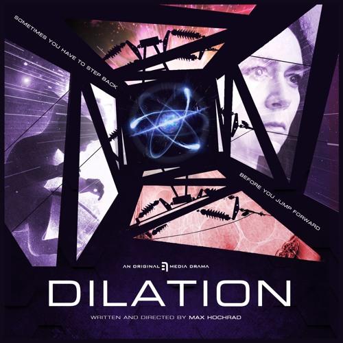 Dilation Trailer