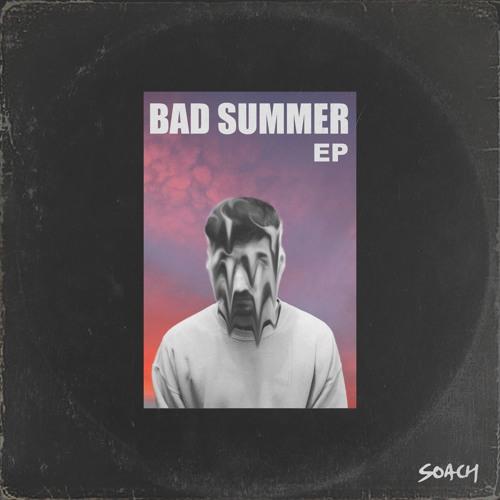 Bad Summer EP