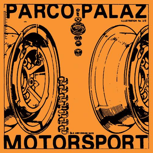 Parco Palaz - Motorsport EP [Akoya Circles 004]