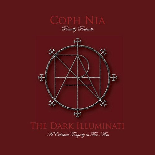 coph nia. the dark illuminati: a celestial tragedy in two acts. raubbau digitalraub-015