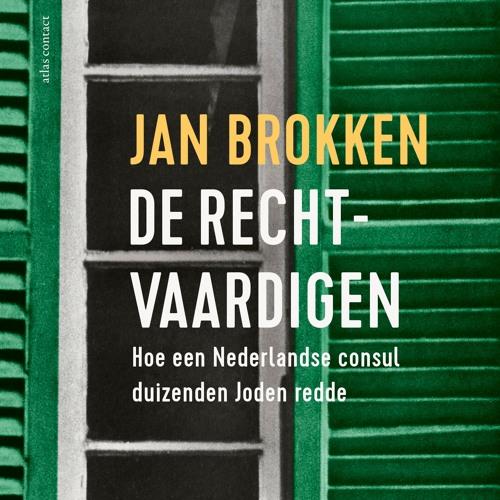 Jan Brokken | De Rechtvaardigen | Deel I