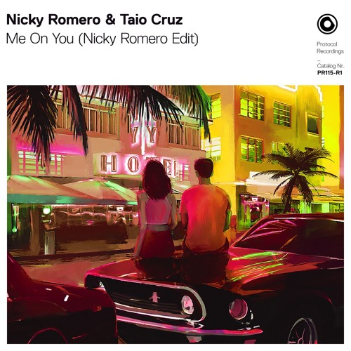 Nicky Romero & Taio Cruz - Me On You (Nicky Romero Edit)