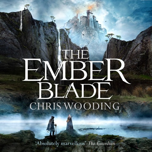 The Ember Blade by Chris Wooding, read by Simon Bubb