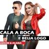 Adson e Alana - CALA BOCA E BEIJA LOGO ( EP Pancadao Romantico Musica Nova 2018  )