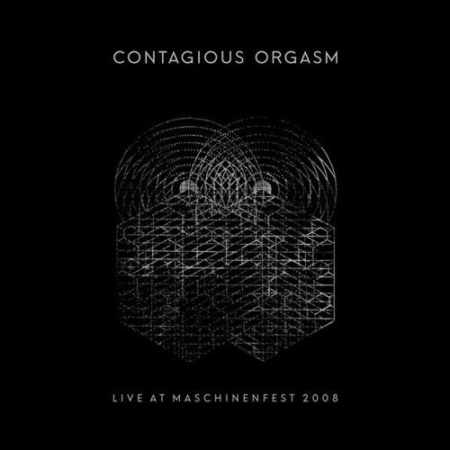 contagious orgasm. live at maschinenfest 2008. raubbau raub-064 /  pflichtkauf pflicht 078