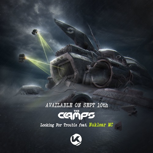 The Clamps ft. Nuklear MC - Looking For Trouble [Kosenprod]