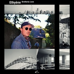 PREMIERE: Ethyène - Brotherly Love [Moonrise Hill Material]