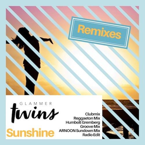 Glammer Twins - Sunshine - The Remixes