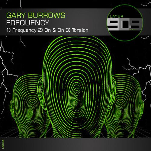 Gary Burrows - Frequency EP (LAY044)