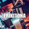 FRIKITONA - PLAN B  DJ ALEX [FIESTERO REMIX].mp3
