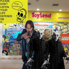 Please Don't Listen to This, Your Life Depends on It!-Babes in Toyland