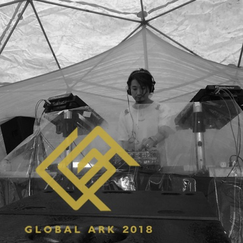 Global Ark 2018 (Open air) Live Recorded DJ Set
