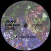 Arkama, Lowel, Evan Hays - Attraction [TDF007] (Preview)