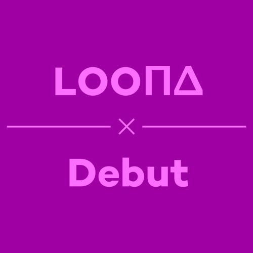 Episode 34 - Loona Debut
