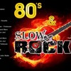 Slow Rock Love Songs Best of Slow Rock 80s 90s