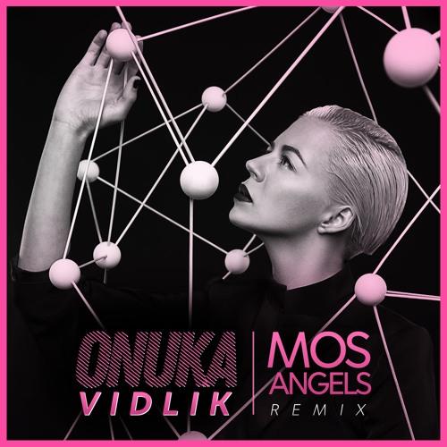 ONUKA - Vidlik (MosAngels Remix)[FREE Download]