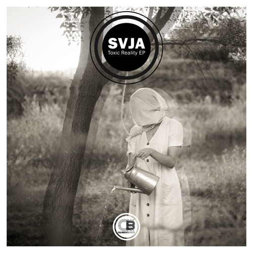 Toxic Reality EP By SVJA | OUT NOW!