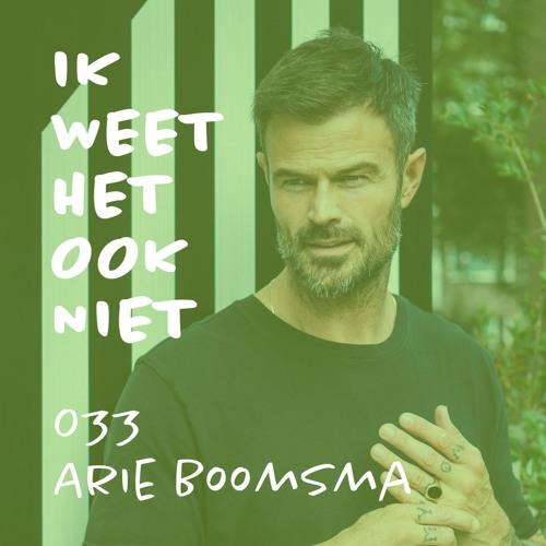 033 Fit zijn (met Arie Boomsma)