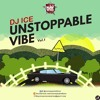 Unstoppable Vibes Mixtape Volume1 - DJ Ice