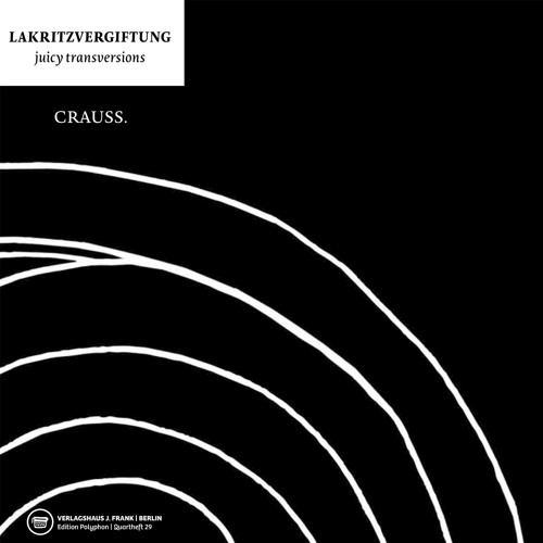 Crauss, die angst in person (2013)