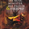THE MUSIC MINISTER HIS PASTOR AND HIS LORD - Book Audio Excerpt