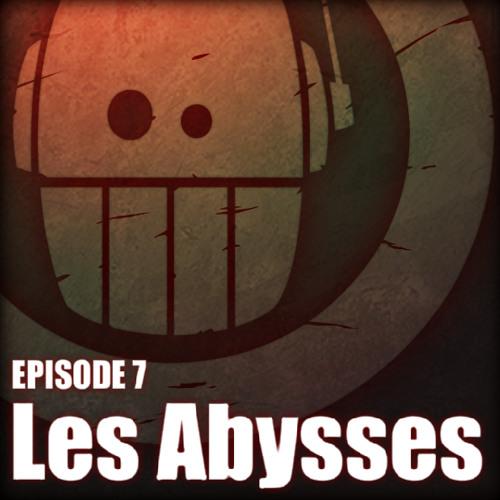 07 - Adoprixtoxis - LES ABYSSES 1