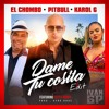 Pitbull X El Chombo X Karol G Dame Tu Cosita Feat Cutty Ranks Iván Gp Edit Mp3