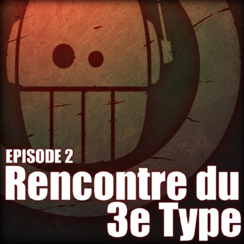 02 - Adoprixtoxis RENCONTRE DU 3e TYPE