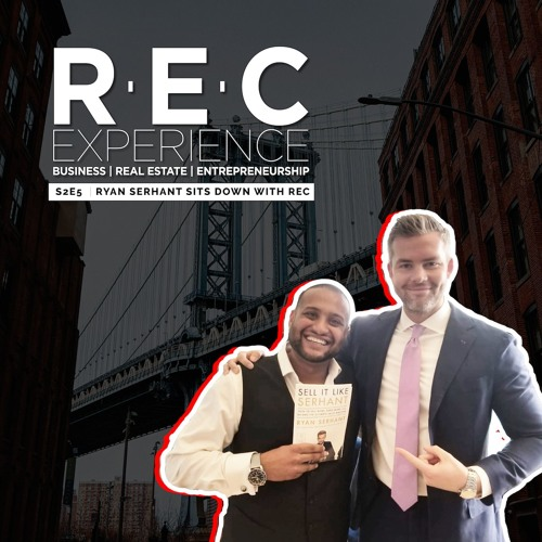 S2E5 – Ryan Serhant sits down with REC