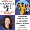 1. What Is It Like To Be Raised By Parents Who Are Deaf? Feat. Wendy Deters