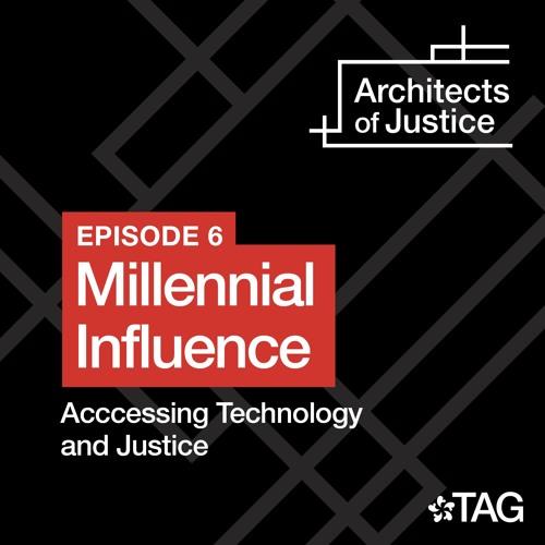 Episode 6: Millennial Influence