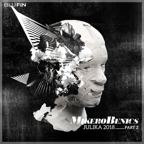 MikeroBenics - Julika 2018 (Part2)