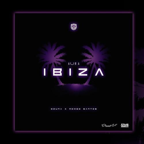 Ozuna - Ibiza (Feat. Romeo Santos) (Audio Oficial) Song