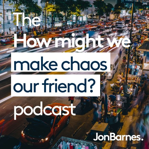 #1 HMW... make chaos our friend - with Bruno Marion