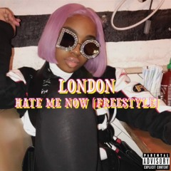 London Hill - Hate Me Now (FREESTYLE) Prod Dmoet