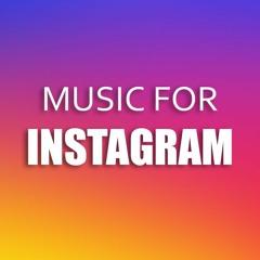 Instrumental Background Music For Instagram (Free Download)