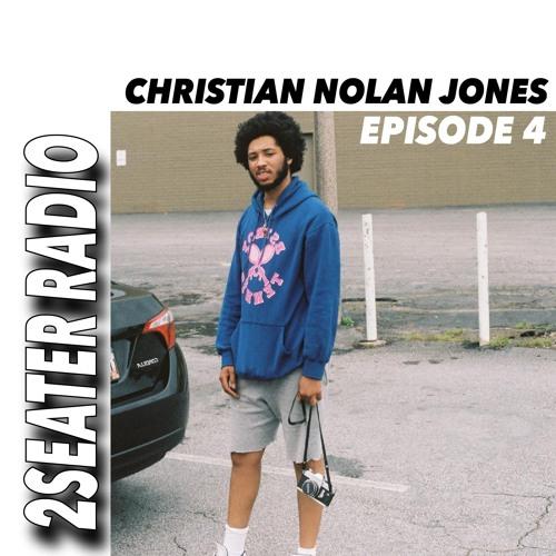 2SEATER Radio Episode 4 (CHRISTIAN NOLAN JONES)
