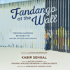 FANDANGO AT THE WALL by Kabir Sehgal and Arturo O'Farrill. Read by Kabir Sehgal - Audiobook Excerpt