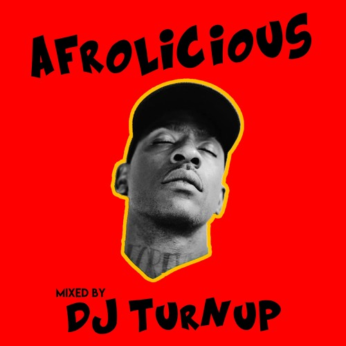 Afrolicious (Afrobeats Mix 2018)