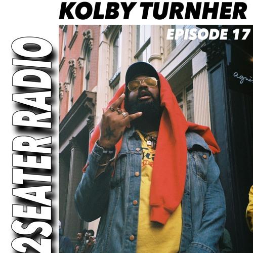 2SEATER Radio Episode 17 (KOLBY TURNHER)
