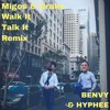 Migos Walk It Talk It Ft Drake Hyphee X Benvy Remix Mp3