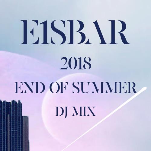 E1sbar End of Summer DJ Mix